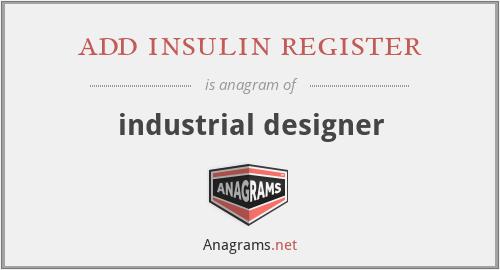 add insulin register - industrial designer