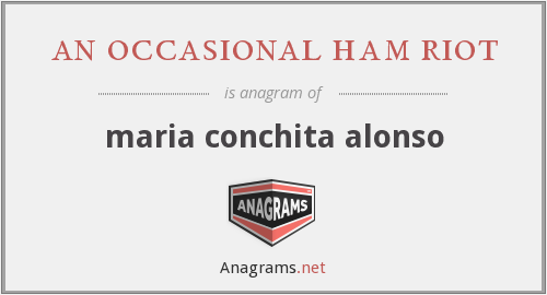 an occasional ham riot - maria conchita alonso