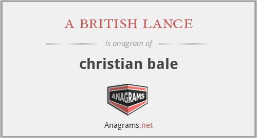 a british lance - christian bale