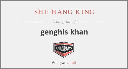 she hang king - genghis khan