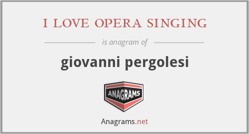 i love opera singing - giovanni pergolesi