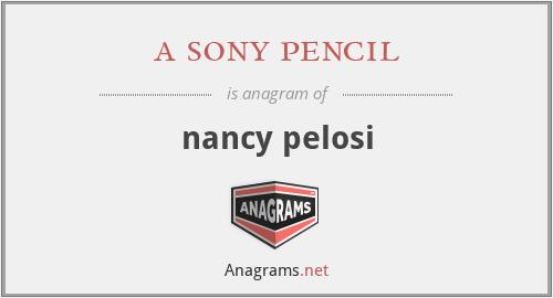a sony pencil - nancy pelosi