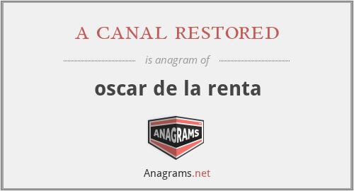 a canal restored - oscar de la renta
