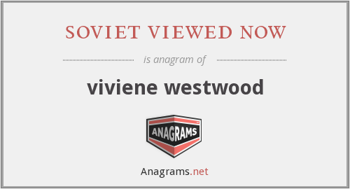 soviet viewed now - viviene westwood