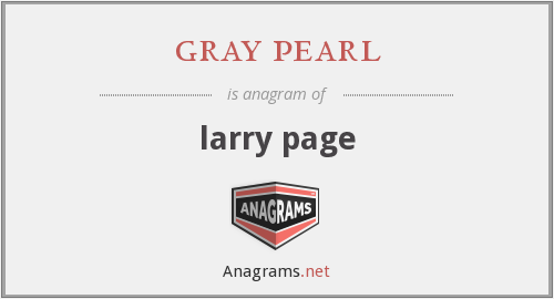 gray pearl - larry page
