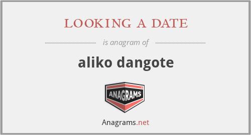 looking a date - aliko dangote