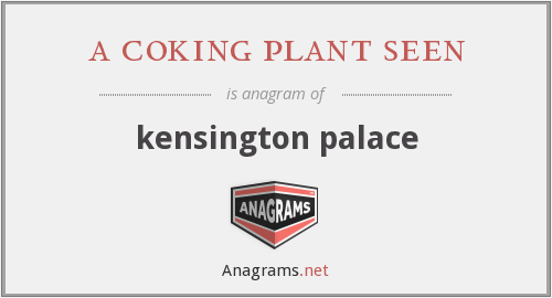 a coking plant seen - kensington palace