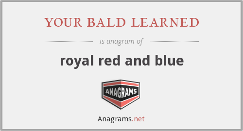 your bald learned - royal red and blue