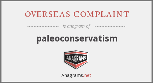overseas complaint - paleoconservatism