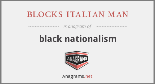 blocks italian man - black nationalism