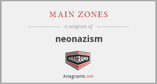 main zones - neonazism