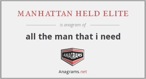 manhattan held elite - all the man that i need