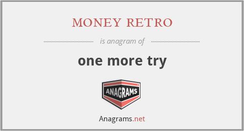 money retro - one more try