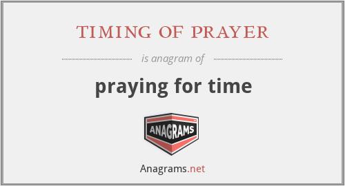 timing of prayer - praying for time