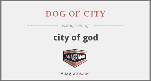 dog of city - city of god