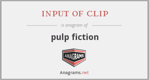 input of clip - pulp fiction