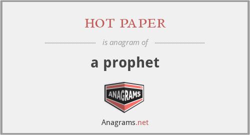hot paper - a prophet
