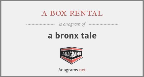 a box rental - a bronx tale