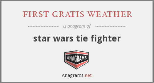 first gratis weather - star wars tie fighter