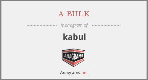 a bulk - kabul
