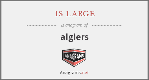 is large - algiers