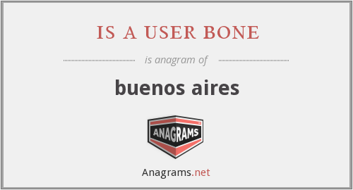 is a user bone - buenos aires