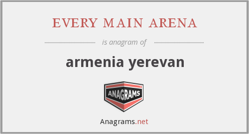 every main arena - armenia yerevan