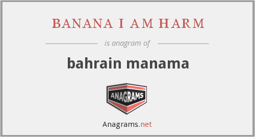 banana i am harm - bahrain manama