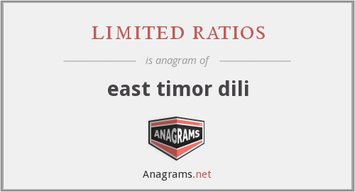 limited ratios - east timor dili