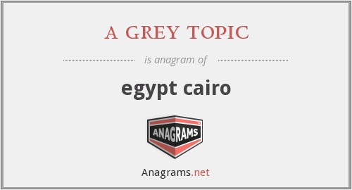 a grey topic - egypt cairo
