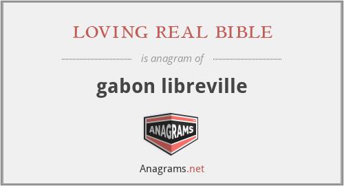 loving real bible - gabon libreville