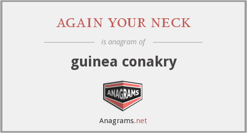 again your neck - guinea conakry