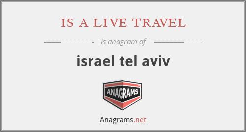 is a live travel - israel tel aviv