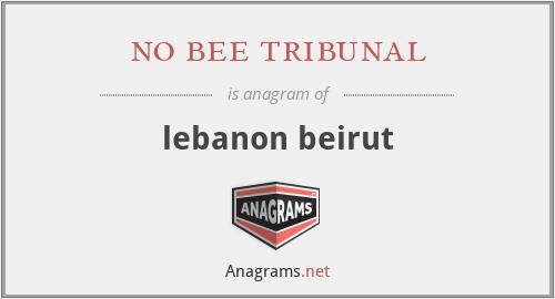no bee tribunal - lebanon beirut
