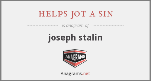 helps jot a sin - joseph stalin