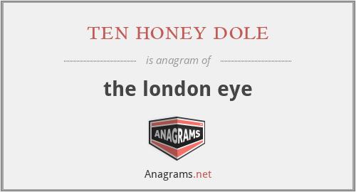 ten honey dole - the london eye