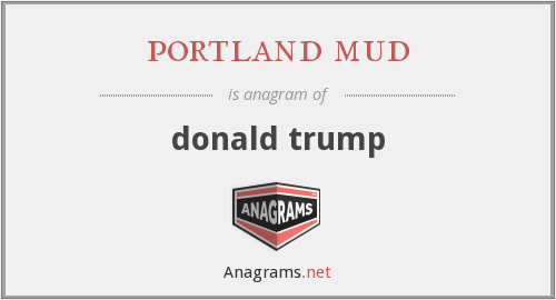 portland mud - donald trump