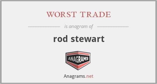 worst trade - rod stewart
