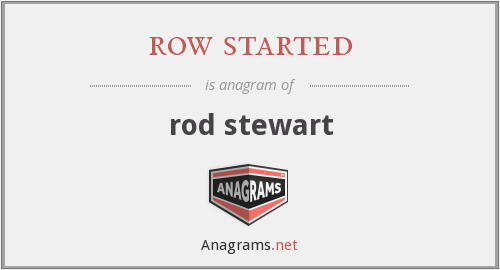 row started - rod stewart