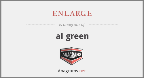 enlarge - al green