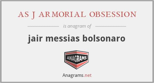 as j armorial obsession - jair messias bolsonaro