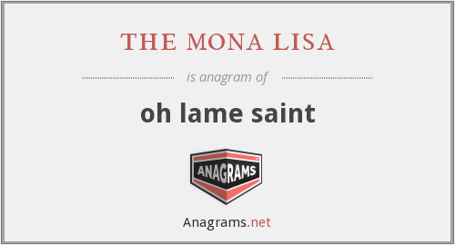 the mona lisa - oh lame saint