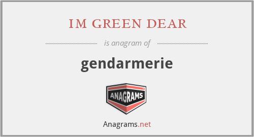 im green dear - gendarmerie
