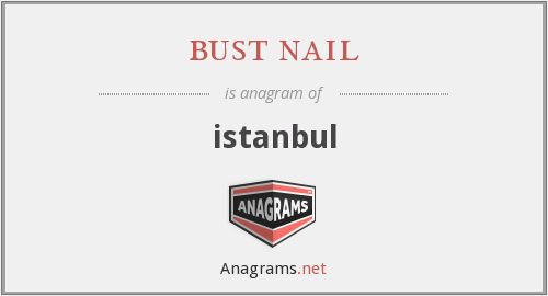 bust nail - istanbul