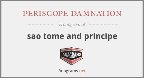 periscope damnation - sao tome and principe