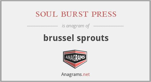 soul burst press - brussel sprouts
