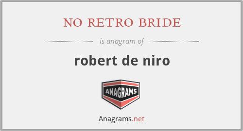 no retro bride - robert de niro