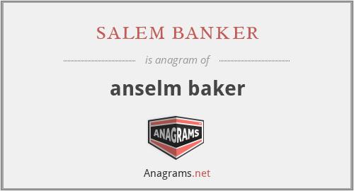 salem banker - anselm baker