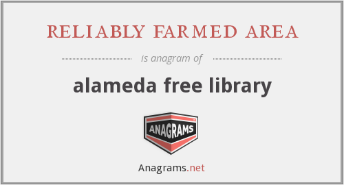 reliably farmed area - alameda free library