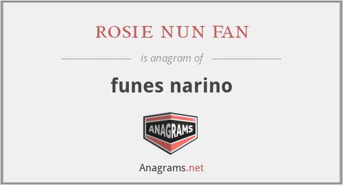 rosie nun fan - funes narino